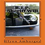R.I.P. Sheriff Will | Glynn Amburgey
