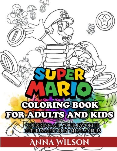 Cheapest Copy Of Super Mario Coloring Book For Adults And Kids Super Mario Coloring Book For