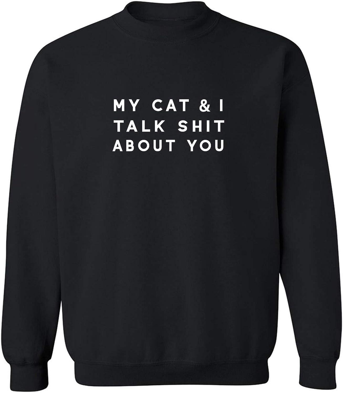 zerogravitee My Cat /& I Talk Shit About You Crewneck Sweatshirt