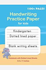 Handwriting Practice Paper: Blank handwriting Notebook with Dotted Lined Sheets, Writing practice for Kids, Students, Teens and Adults (Primary and ... dotted lined handwriting paper workbooks) Paperback