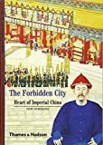 img - for Forbidden City: Heart of Imperial China (New Horizons) book / textbook / text book