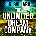 The Unlimited Dream Company Audiobook by J. G. Ballard Narrated by Ric Jerrom