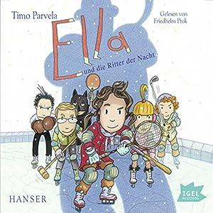 Ella und die Ritter der Nacht Hörbuch