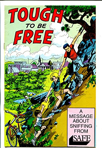 (TOUGH TO BE FREE 1987-GLUE SNIFFING-PROMOTIONAL COMIC BOOK-fn)
