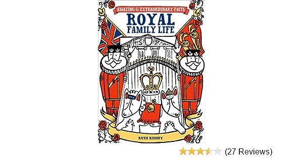 Amazon Royal Family Life Amazing Extraordinary Facts Ebook