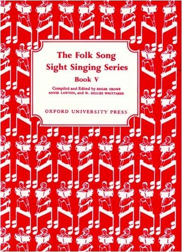 Folk Song Sight Singing Series,Book 5