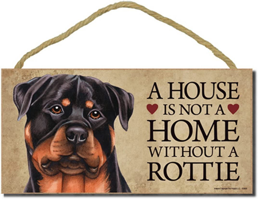"""Rottweiler """"A house is not a home without a Rottie"""" - 5"""" x 10"""" Door Sign with Bonus 1pc Stand and """"I Love My Dog"""" 3 Inch Round Decal"""