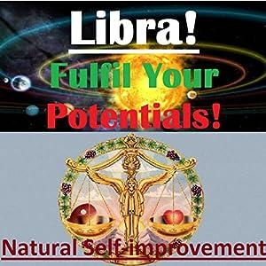 LIBRA True Potentials Fulfilment - Personal Development Audiobook