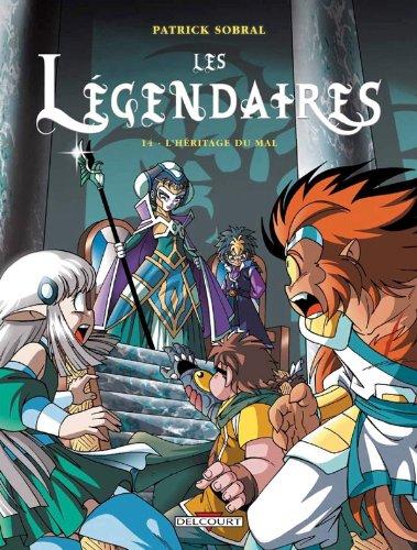 Les Légendaires, Tome 14 Relié – 26 octobre 2011 SOBRAL Patrick Delcourt 2756023426 Bandes dessinées