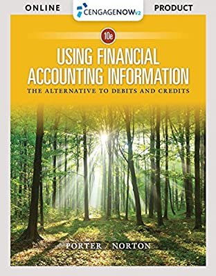 CengageNOWv2 for Porter/Norton's Using Financial Accounting Information, 10th Edition