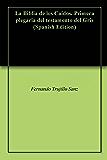 La Biblia de los Caídos. Primera plegaria del testamento del Gris (Spanish Edition)