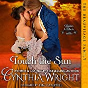 Touch the Sun: Rakes & Rebels, The Beauvisage Family, Book 3 | Cynthia Wright