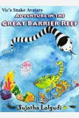 Snake childrens book: Vic the snake's Adventure: Childrens snake book, Ocean adventure book, Adventure in the Great Barrier Reef (kids ages 6-9), Magical ... animal books - Snake Adventures Book 1) Kindle Edition