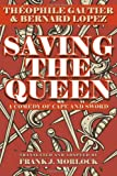 Saving the Queen, Théophile Gautier, 1479400661