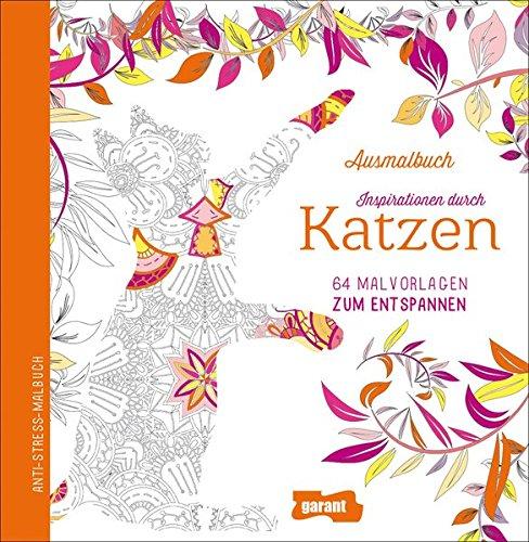Malbuch für Erwachsene Katzen: Amazon.de: garant Verlag GmbH: Bücher