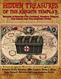 img - for Hidden Treasures of the Knights Templar: Secrets of Rennes-Les-Chateau, Rosslyn Chapel, Oak Island and the Masonic Order book / textbook / text book