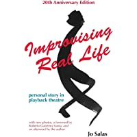 Improvising Real Life (20th Anniversary Edition): Personal Story