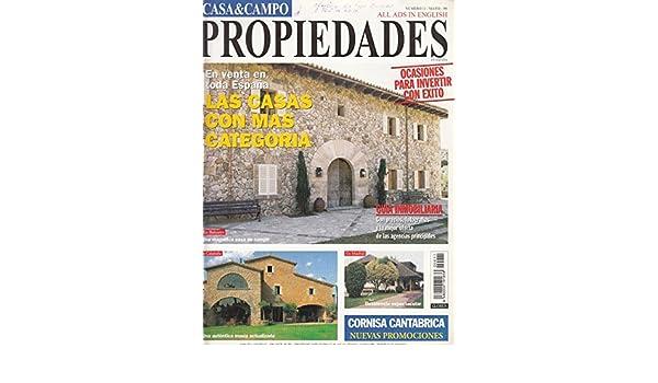 CASA Y CAMPO. PROPIEDADES. Nº 11. MAYO 1999. EN VENTA EN TODA ...