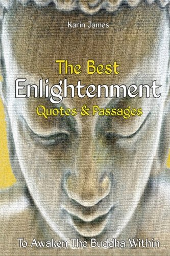 the-best-enlightenment-quotes-passages-to-awaken-the-buddha-within