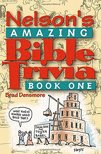 - Nelson's Amazing Bible Trivia 1