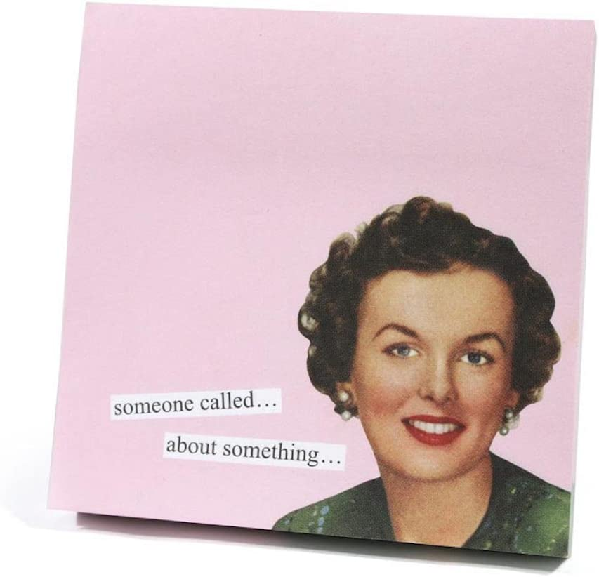 Anne Taintor Sticky Note Booklet - Someone Called About Something