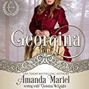 Georgina: Lady Archer's Creed, Book 2 | Amanda Mariel, Christina McKnight