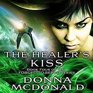 The Healer's Kiss Audiobook
