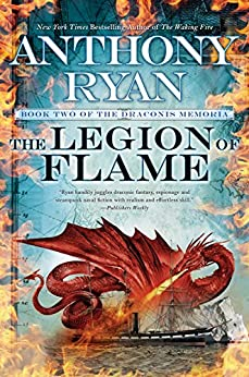 The Legion of Flame (The Draconis Memoria) by [Ryan, Anthony]