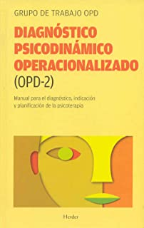 Diagnostico psicodinamico operacionalizado (OPD-2) : manual para el diagnostico, indicacion y