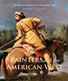 img - for Painters and the American West: Volume 2 (American Museum of Western Art / the Anschultz Collection) book / textbook / text book