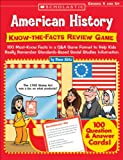 American History: Know-the-Facts Review Game: 100 Must-Know Facts in a Q&A Game Format to Help Kids Really Remember Standards-Based Social Studies Information