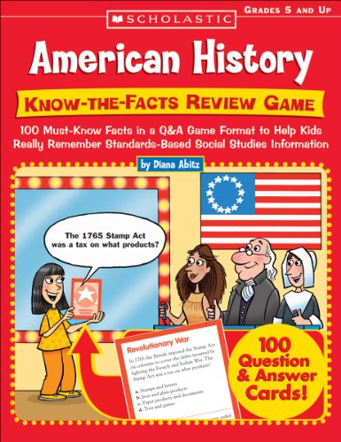 ow-the-Facts Review Game: 100 Must-Know Facts in a Q&A Game Format to Help Kids Really Remember Standards-Based Social Studies Information (Scholastic Social Studies)