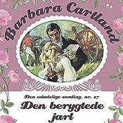Den berygtede jarl (Barbara Cartland - Den udødelige samling 27) | Barbara Cartland