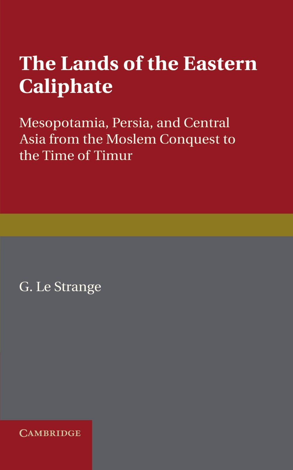 Download The Lands of the Eastern Caliphate PDF