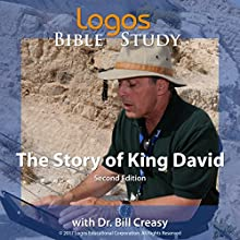 The Story of King David Lecture by Dr. Bill Creasy Narrated by Dr. Bill Creasy