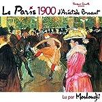 Le Paris 1900 | Aristide Bruant