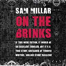 On the Brinks Audiobook by Sam Millar Narrated by John Keating