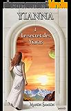 Yianna - 1: Le secret des Yiaras (Trilogie Yianna)