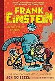 Frank Einstein and the Antimatter Motor (Frank Einstein Series #1): Book One