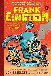Jon scieszka books biography blog for Frank einstein and the antimatter motor