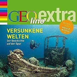 Versunkene Welten (GEOlino extra Hör-Bibliothek)