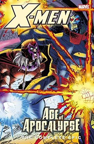 X-Men: The Complete Age of Apocalypse Epic, Book 4 Direct by Lobdell, Scott, Moore, John Francis, Ellis, Warren, Loeb, Je (2006) (Xmen Age Of Apocalypse Complete)