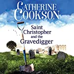 Saint Christopher and the Gravedigger | Catherine Cookson