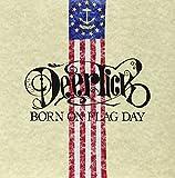 Born on Flag Day [Vinyl]
