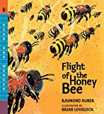 img - for Flight of the Honey Bee (Read and Wonder) book / textbook / text book
