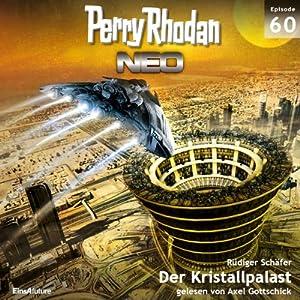 Der Kristallpalast (Perry Rhodan NEO 60) Hörbuch