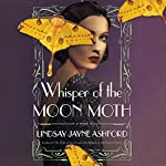 Whisper of the Moon Moth | Lindsay Jayne Ashford