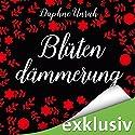 Blütendämmerung (Zauber der Elemente 4) Audiobook by Daphne Unruh Narrated by Julia Stoepel