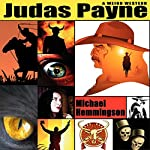 Judas Payne: A Weird Western   Michael Hemmingson