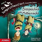 Bissgeschick um Mitternacht (Die Vampirschwestern 8) | Franziska Gehm